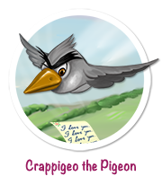 Crappigeo the pigeon out to seek revenge on lovers. Face him in My Love My Valentine - a Valentine's Day Game App on the App Store.